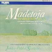 Madetoja: Symphony no 3, etc / Saraste, Finnish RSO