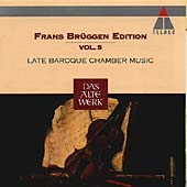 Frans Brueggen Vol 5 - Late Baroque Chamber Music