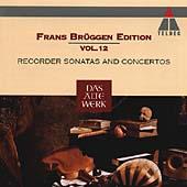 Frans Brueggen Edition Vol 12 - Recorder Sonatas and Concertos