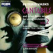 Vasks: Cantabile - Baltic Works for String Orchestra Vol 2