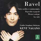 Ravel: Valses nobles et sentimentales, etc / Kent Nagano