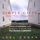 Simple Gifts- Shaker Chants and Spirituals / Boston Camerata