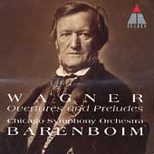 Wagner: Overtures and Preludes / Barenboim, Chicago SO