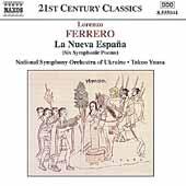 Ferrero: La Nueva Espana / Takuo Yuasa, Ukraine National SO