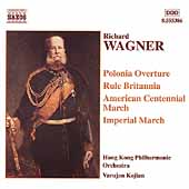 Wagner: Marches & Overtures / Kojian, Hong Kong PO