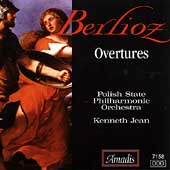 Berlioz: Overtures / Kenneth Jean, Polish State PO