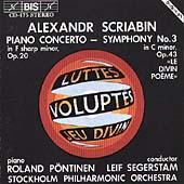 Scriabin: Piano Concerto, Symphony no 3 /Poentinen, Segerstam