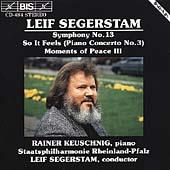 Segerstam: Symphony no 13, etc / Segerstam, Keuschnig