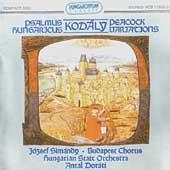 Kodaly: Peacock Variations, Psalmus Hungaricus / Dorati