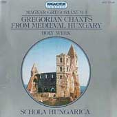 Gregorian Chants from Hungary Vol 3 / Schola Hungarica