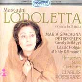 Mascagni: Lodoletta / Rosekrans, Spacagna, Kelen, et al