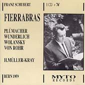 Schubert: Fierrabras / Mueller-Kray, Wunderlich, Pluemacher