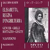 Rossini: Elisabetta, Regina d'Inghilterra / Sanzogno, Gencer