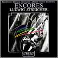 Encores / Ludwig Streicher