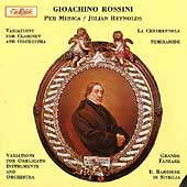 Rossini: Variations for Clarinet and Orchestra / Reynolds