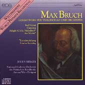 Bruch: Complete Works for Cello and Orchestra / Berger, Wit