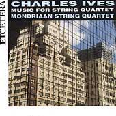 Ives: Music for String Quartet / Mondriaan String Quartet