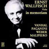 Ernst Wallfisch in memoriam - Vanhal, Paganini, Weber, et al