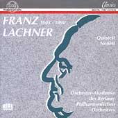 Lachner: Nonett, Klavierquintett / Orchester-Akademie
