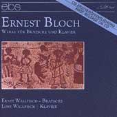Bloch: Werke fuer Bratsche und Klavier / E. & L. Wallfisch