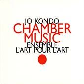 Kondo: Chamber Music / Ensemble l'Art pour l'Art