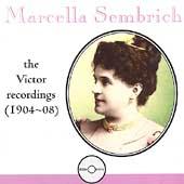 Marcella Sembrich - The Victor Recordings (1904-08)