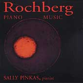 Rochberg: Piano Music / Sally Pinkas
