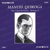 Great Violinists Vol 5 / Manuel Quiroga