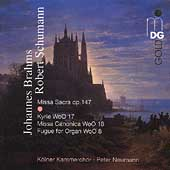 Brahms: Missa Sacra;  Schumann: Kyrie, etc / Peter Neumann