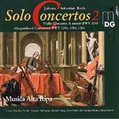 Bach: Solo Concertos Vol 2 / Musica Alta Ripa