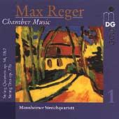 Reger: Chamber Music Vol 1 / Mannheimer Streichquartett