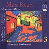 Reger: Chamber Music Vol 3 / Mannheimer Streichquartett