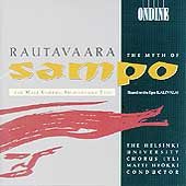 Rautavaara: The Myth of Sampo / Hyoekki, Nyman, et al