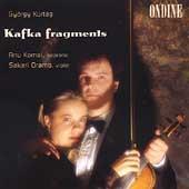 Kurtag: Kafka Fragments / Anu Komsi, Sakari Oramo