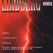 Lindberg: Feria, Corrente II, Arena / Saraste, Finnish RSO