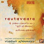 Rautavaara: Piano Concerto no 3, Autumn Gardens / Ashkenazy