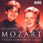 Mozart: Violin Concertos 3, 4 & 5 / Kuusisto, Mustonen, etc