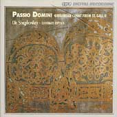 Passio Domini - Gregorian Chant from St. Gall II / Joppich