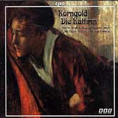 Korngold: Die Kathrin / Brabbins, BBC Concert Orchestra