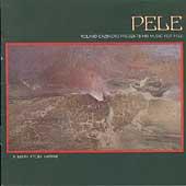 Roland Cazimero/Pele - Roland Cazimero Presents His Music For Pele A Myth From Hawaii [1003]