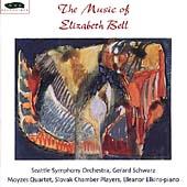 The Music of Elizabeth Bell / Schwarz, Moyzes Quartet, etc