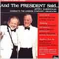 And the president said... / Silberschlag, LSO