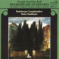 Raff: Shakespeare Overtures
