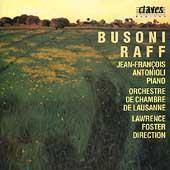 Busoni; Raff: Works for Piano and Orchestra / Antonioli