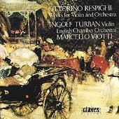 Respighi: Concertos for Violin & Orchestra / Turban