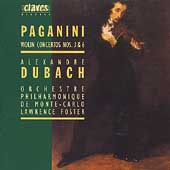 Paganini: Violin Concertos nos 3 & 6 / Dubach, Foster