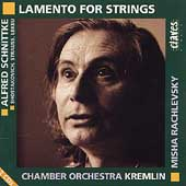 Lamento for Strings - Schnittke, et al / Rachlevsky, Kremlin
