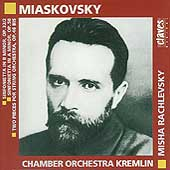 Miaskovsky: Sinfoniettas, etc / Rachlevsky, CO Kremlin