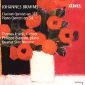 Brahms: Clarinet Quintet, Piano Quintet / Friedli, Bianconi