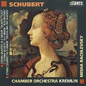 Schubert: String Quartets / Rachlevsky, Kremlin CO